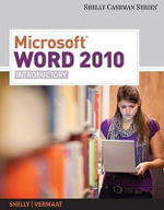 Microsoft Word 2010 : Introductory - Gary B Shelly