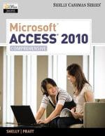 Microsoft Access 2010, Comprehensive : Comprehensive - Gary B Shelly