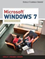 Microsoft Windows 7 : Comprehensive - Gary B Shelly