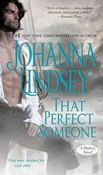 That Perfect Someone : Malory Family Series : Book 10 - Johanna Lindsey