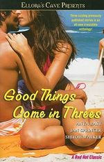 Good Things Come in Threes - Anya Bast