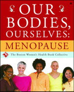 Our Bodies, Ourselves : Menopause - Judy Norsigian