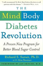 The Mind-Body Diabetes Revolution : A Proven New Program for Better Blood Sugar Control - Richard S. Surwit