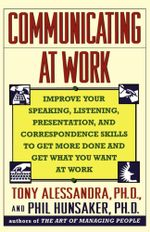 Communicating at Work - Tony Alessandra