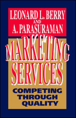 Marketing Services : Competing Through Quality - Leonard L. Berry