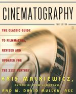 Cinematography : Third Edition - Kris Malkiewicz