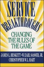 Service Breakthroughs - James L. Heskett