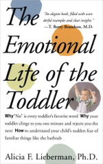 Emotional Life of the Toddler - Alicia F. Lieberman