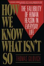 How We Know What Isn't So - Thomas Gilovich