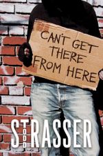 Can't Get There from Here - Todd Strasser