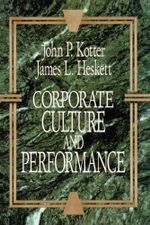 Corporate Culture and Performance - John P. Kotter