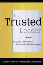 The Trusted Leader - Robert M. Galford
