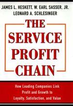 Service Profit Chain - W. Earl Sasser