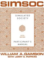 SIMSOC: Simulated Society, Participant's Manual : Fifth Edition (Participant's Manual) - William A. Gamson