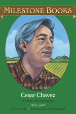 Cesar Chavez : A Hero for Everyone - Gary Soto
