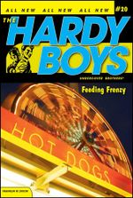 Feeding Frenzy : Hardy Boys (All New) Undercover Brothers - Franklin W. Dixon