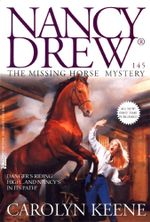 The Missing Horse Mystery : Nancy Drew on Campus - Carolyn Keene