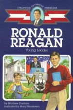 Ronald Reagan : Young Leader - Meryl Henderson