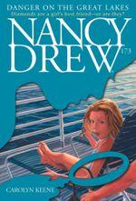 Danger on the Great Lakes : Nancy Drew - Carolyn Keene
