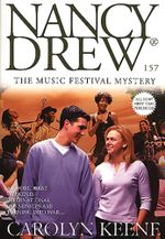 The Music Festival Mystery : Nancy Drew - Carolyn Keene