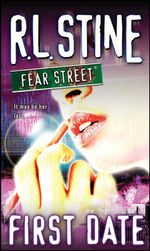 First Date : Fear Street - R.L. Stine