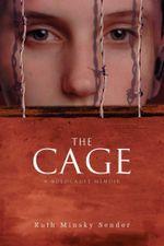 The Cage - Ruth Minsky Sender