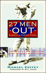 27 Men Out : Baseball's Perfect Games - Michael Coffey