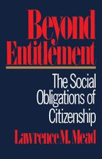Beyond Entitlement - Lawrence M. Mead