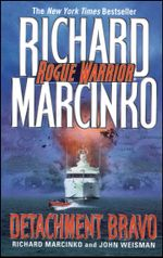 Detachment Bravo - Richard Marcinko