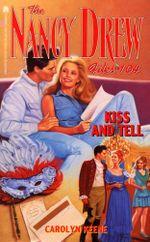 Kiss and Tell : Nancy Drew Files - Carolyn Keene