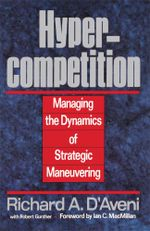 Hypercompetition - Richard A. D'aveni