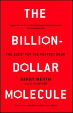 The Billion-Dollar Molecule : The Quest for the Perfect Drug - Barry Werth