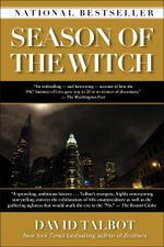 Season of the Witch : Enchantment, Terror and Deliverance in the City of Love - David Talbot