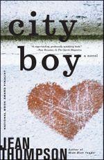 City Boy : A Novel - Jean Thompson