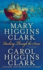 Dashing Through the Snow : A book in the Alvirah and Willy series - Mary Higgins Clark
