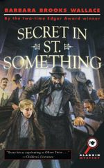 Secret in St. Something - Barbara Brooks Wallace