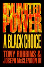 Unlimited Power a Black Choice - Tony Robbins
