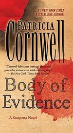 Body of Evidence : Kay Scarpetta Series : Book 2 - Patricia D Cornwell