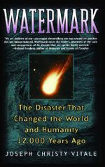 Watermark : The Disaster That Changed the World and Humanity 1 - Joseph Christy-Vitale