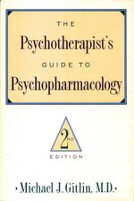 Psychotherapist'S Guide To Psychopharmacology : Second Edition - Michael J. Gitlin