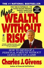 More Wealth Without Risk - Charles J. Givens