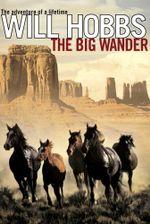 The Big Wander - Will Hobbs