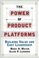 The Power of Product Platforms - Alvin P. Lehnerd