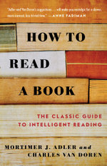How to Read a Book - Mortimer J. Adler