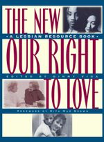 New Our Right to Love : A Lesbian Resource Book