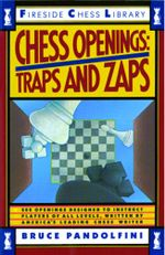 Chess Openings : Traps And Zaps - Bruce Pandolfini
