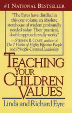 Teaching Your Children Values - Richard Eyre