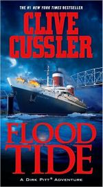 Flood Tide : Dirk Pitt Series : Book 14 - Clive Cussler