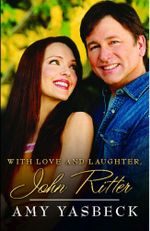 With Love and Laughter, John Ritter - Amy Yasbeck