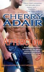 Afterglow : Lodestone Trilogy : Book 2 - Cherry Adair